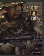 Weapons Of Delta Force - Fred Pushies