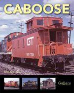 Caboose - Brian Solomon