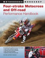 Four-stroke Motocross and Off-road Performance Handbook : Motorbooks Workshop - Eric Gorr
