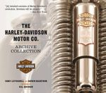 The Harley-Davidson Motor Co. Archive Collection - Randy Leffingwell