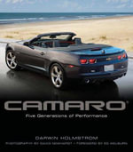 Camaro : Five Generations of Performance - Darwin Holmstrom