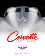 Corvette Sixty Years - Randy Leffingwell