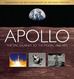 Apollo : The Epic Journey to the Moon, 1963 - 1972 - David West Reynolds