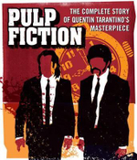 Pulp Fiction : The Complete Story of Quentin Tarantino's Masterpiece - Jason Bailey