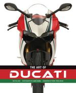 The Art of Ducati - Ian Falloon