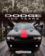 Dodge 100 Years - Matt DeLorenzo