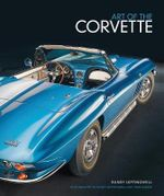 Art of the Corvette - Randy Leffingwell