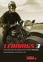 Leanings 3 : On the Road and in the Garage with Cycle World's Peter Egan - Peter Egan