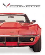 Corvette : Seven Generations of American High Performance - Randy Leffingwell