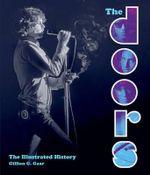 The Doors : The Illustrated History - Gillian G. Gaar