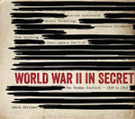 World War II in Secret - Gavin Mortimer