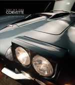 Art of the Corvette - Limited Edition - Randy Leffingwell