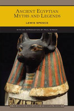 Ancient Egyptian Myths and Legends : Hieroglyphs - Lewis Spence