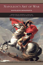 Napoleon's Art of War - Napoleon Bonaparte
