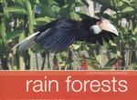 Rain Forests : A Photographic Celebration