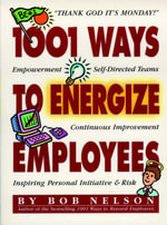 1001 Ways to Energize Employees - Robert B. Nelson