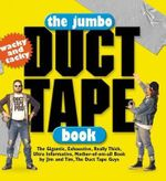 The Jumbo Duct Tape Book - Jim Berg