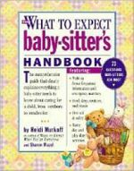 What to Expect Baby-Sitter's Handbook :  USA EDITION - Heidi Eisenberg Murkoff