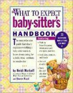 What to Expect Baby-Sitter's Handbook - Heidi Eisenberg Murkoff