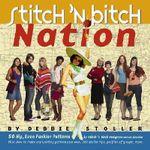 Stitch 'n Bitch Nation - Debbie Stoller