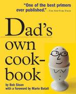 Dad's Own Cookbook - Bob Sloan