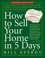 How to Sell Your Home in 5 Days - Bill Effros