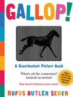 Gallop! : A Scanimation Picture Book : A Scanimation Picture Book - Rufus Butler Seder