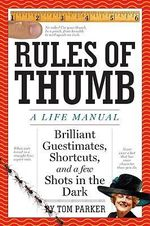 Rules of Thumb : A Life Manual - Tom Parker