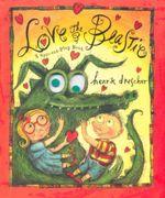 Love the Beastie : A Spin-and-play Book - Henrik Drescher