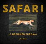 Safari : A Motionpicture Book - Dan Kainen