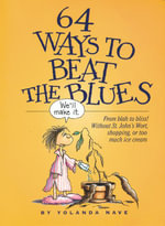 64 Ways to Beat the Blues - Yolanda Nave