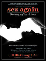 Sex Again : Recharging Your Libido - Jill Blakeway