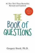 The Book of Questions : Revised and Updated - Gregory Stock