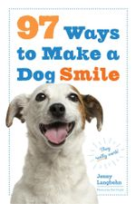 97 Ways to Make Your Dog Smile - Jenny Langbehn