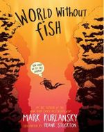World Without Fish - Mark Kurlansky