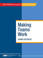 Making Teams Work : eBook Edition - Donna Deeprose