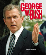 George W. Bush (Revised Edition) : An Original Jane Bond Parody - Daniel Cohen