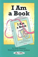 I Am a Book - Linda Hayward