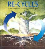 Re-cycles - Michael Elsohn Ross