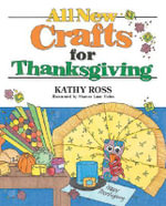 All New Crafts for Thanksgiving - Kathy Ross