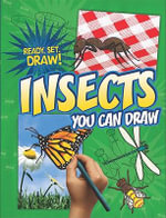 Insects You Can Draw : Ready, Set, Draw! - Nicole Brecke