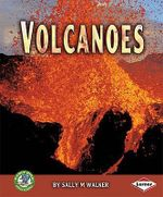 Volcanoes : Early Bird Earth Science - Sally M. Walker