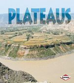 Plateaus : First Step Non-fiction - Landforms - Sheila Anderson