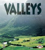 Valleys : First Step Non-fiction - Landforms - Sheila Anderson