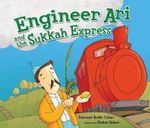 Engineer Ari and the Sukkah Express - Deborah Bodin Cohen