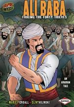 Ali Baba : Fooling the Forty Thieves - Marie P. Croall