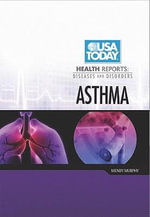 Asthma : USA Today Health Reports: Diseases & Disorders - Wendy Murphy