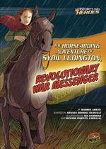 The Horse-Riding Adventure of Sybil Ludington, Revolutionary War Messenger : History's Kid Heroes (Library) - Marsha Amstel