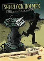 Sherlock Holmes and the Adventure of the Dancing Men : On the Case with Holmes & Watson (Library) - Murray Shaw