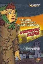 The Stormy Adventure of Abbie Burgess, Lighthouse Keeper - Peter Roop